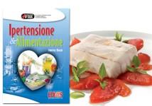 ricettario omaggio ipertensione ed alimentazione