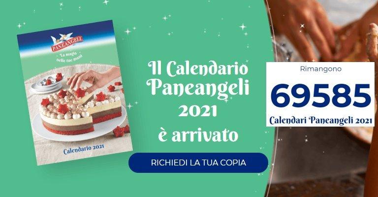 Richiedi gratis il Calendario Paneangeli 2021!   scontOmaggio