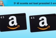 buono Amazon da 5 euro per 2 ordini